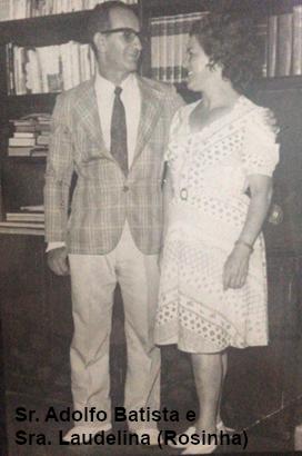 Sr. Adolfo Batista e Sra. Laudelina (Rosinha)